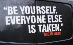 Wise words by Oscar Wild.