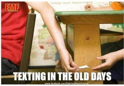 Texting in the old days!